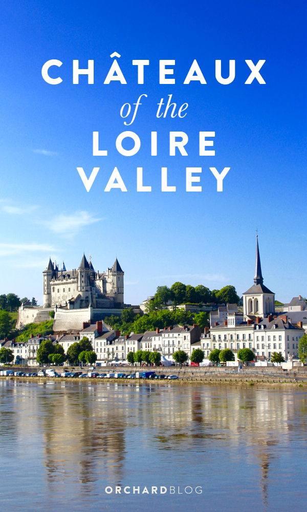 We've been discovering the best Châteaux of the Loire Valley.
