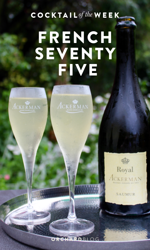 Orchard Blog | French 75