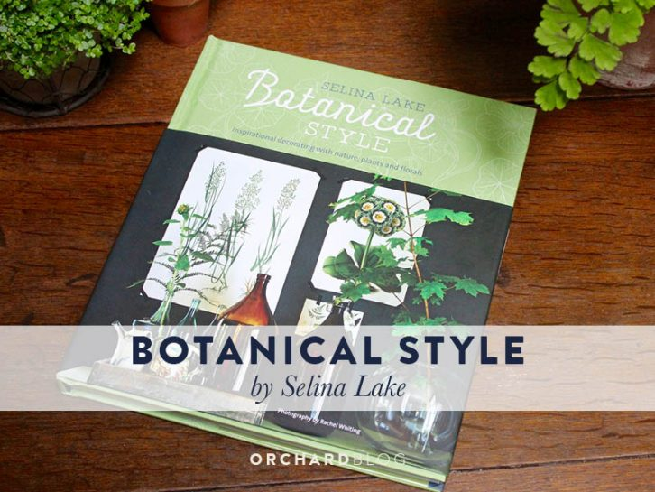 Book Review Botanical Style by Selina Lake