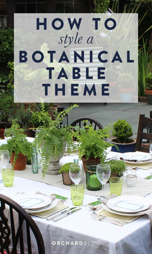 How to style a Botanical Table Theme