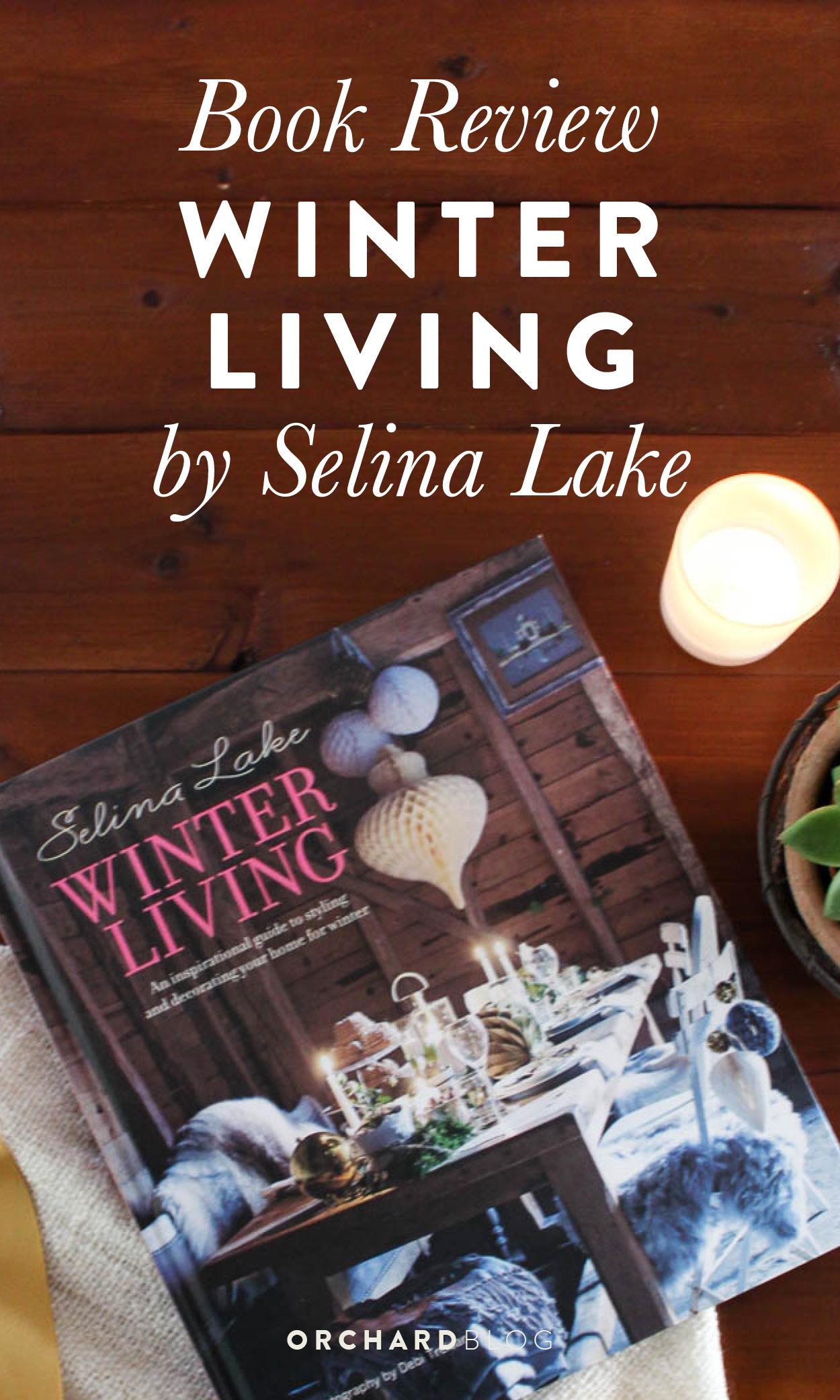 Winter Living by Selina Lake